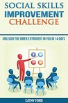 Social Skills Improvement Challenge: Unleash the Inner Extrovert in you in 14 days
