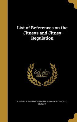 List of References on the Jitneys and Jitney Regulation
