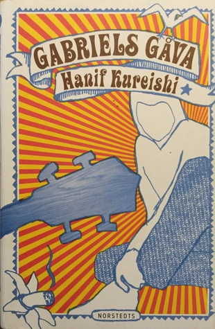 Ebook Gabriels gåva by Hanif Kureishi read!