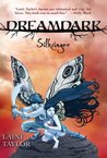 Silksinger (Faeries of Dreamdark, #2)