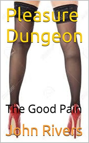 Pleasure Dungeon I: Whipped into Submission