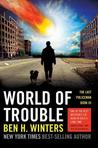 World of Trouble by Ben H. Winters