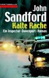 Kalte Rache by John Sandford