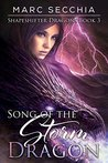 Song of the Storm Dragon (Shapeshifter Dragons, #3)