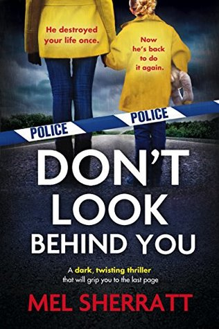 Don't Look Behind You (Detective Eden Berrisford, #2)