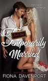 Not-So Temporarily Married