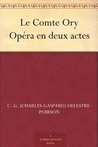 Le Comte Ory Opéra en deux actes