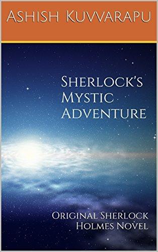 Sherlock's Mystic Adventure: Original Sherlock Holmes Novel