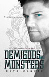 Demigods and Monsters (The Sphinx, #2)