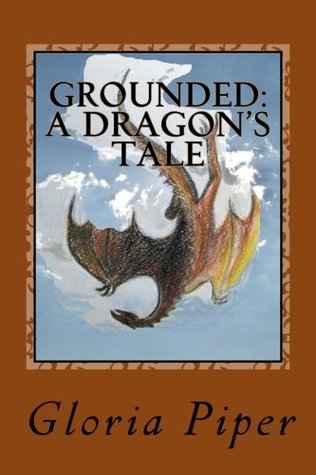Grounded: A Dragon's Tale