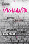 Vigilante by Kady Cross