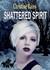 Shattered Spirit (Totem, #4)