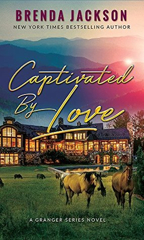 Captivated by Love(The Grangers 4) - Brenda Jackson