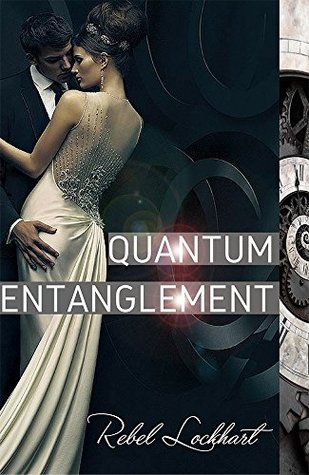 Quantum Entanglement (The Timeless Seduction Series Book 1)