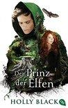 Der Prinz der Elfen by Holly Black