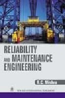 Reliability and Maintenance Engineering