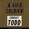 A Guid Soldier (Inspector Ian Rutledge, #0.6)