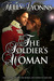 The Soldier's Woman (The Bladewood Legacy, #1) by Kelly Lyonns