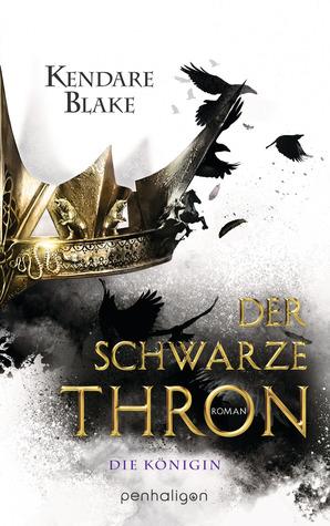 Die Königin (Der Schwarze Thron, #2)
