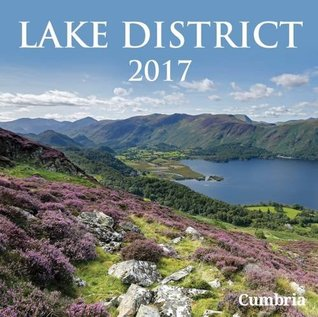 Lake District Calendar 2017: Cumbria Magazine (Calendars)
