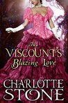 Regency Romance: The Viscount's Blazing Love (Fire and Smoke: CLEAN Historical Romance)