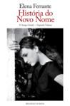 História do Novo Nome by Elena Ferrante