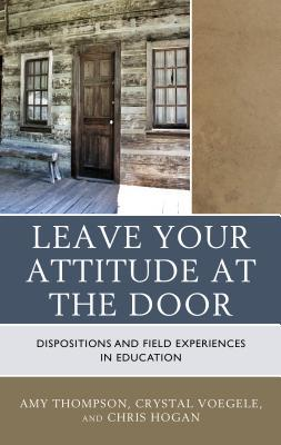 leave-your-attitude-at-the-door-dispositions-and-field-experiences-in-education