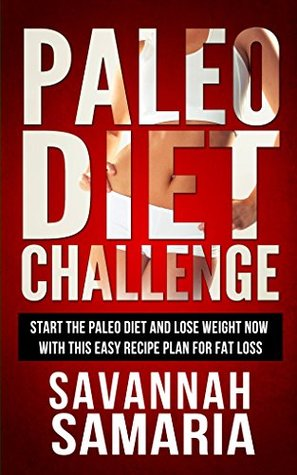 Paleo: Diet Challenge - 30 Day Cookbook & Essentials (Paleo Cook Book & Recipes)