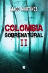 Colombia Sobrenatural II