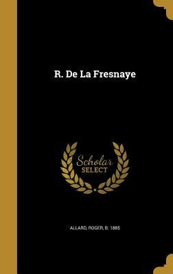 R. de La Fresnaye