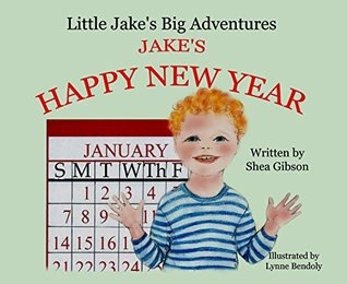Jake's Happy New Year (Little Jake's Big Adventures Book 1)