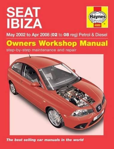 Seat Ibiza Petrol & Diesel (May 02 - Apr 08) Haynes Repair Manual (Haynes Service and Repair Manuals)