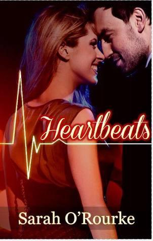 Heartbeats by Sarah O'Rourke