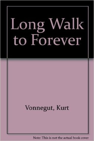 Long Walk to Forever