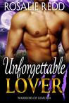 Unforgettable Lover by Rosalie Redd