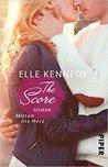 The Score – Mitten ins Herz by Elle Kennedy