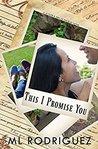 This I Promise You (a La Flor & Men of Phoenix Novel)