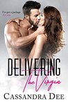 Delivering the Virgin by Cassandra Dee