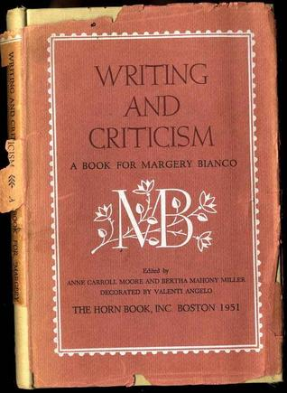 Writing and Criticism: A Book for Margery Bianco