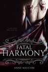 Fatal Harmony (The Vein Chronicles #1)