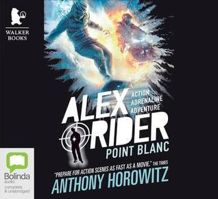 Point Blanc by Anthony Horowitz.