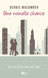 Une nouvelle chance by Debbie Macomber