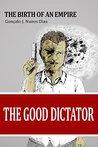 The Good Dictator