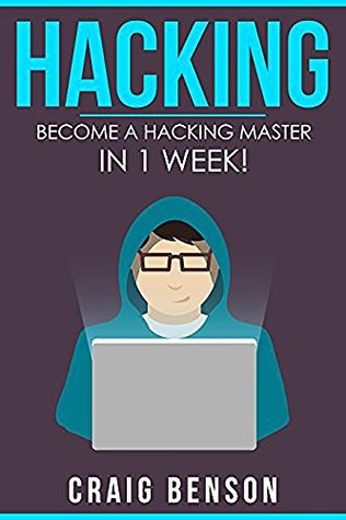 Hacking for Beginners: The Ultimate Guide For Newbie Hackers (2016): Master Computer Hacking Quicker Than You Thought!