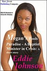 Megan's Fools Paradise: A Baptist Minister in Crisis: A short story