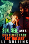 Sun, Sea And A Contemporary Art Galley (Men in Love and at War, #3)
