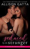 Seduced by the Stranger (The Napoline Royals, #1)