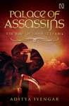 Palace of Assassins by Aditya Iyengar