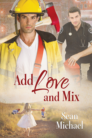 Book Review: Add Love and Mix by Sean Michael