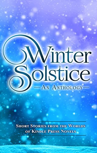 Winter Solstice: Short Stories from the Worlds of KP Novels